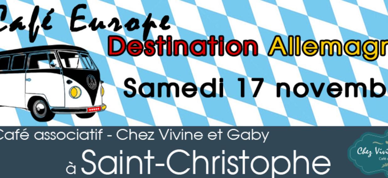 Café Europe: Destination Allemagne