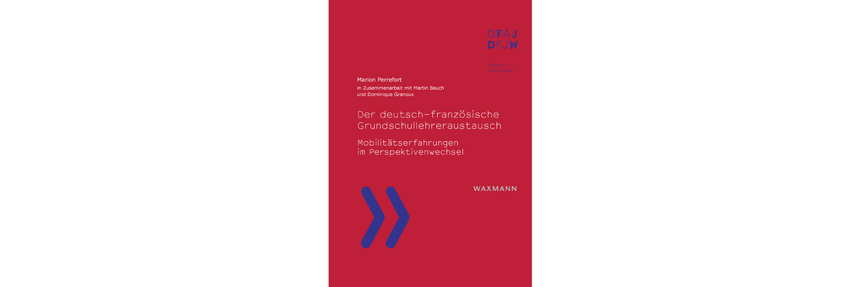 Der Deutsch Franz Sische Grundschullehreraustausch Mobilit Tserfahrungen Im Perspektivenwechsel