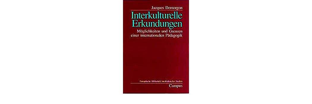 Interkulturelle Erkundungen M Glichkeiten Und Grenzen Einer Internationalen P Dagogik - bandeau
