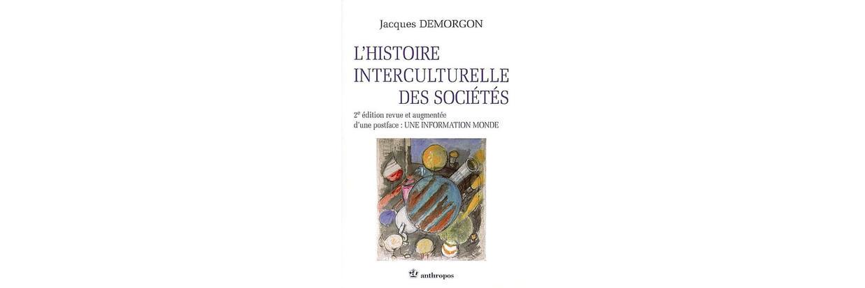 L Histoire Interculturelle Des Soci T S