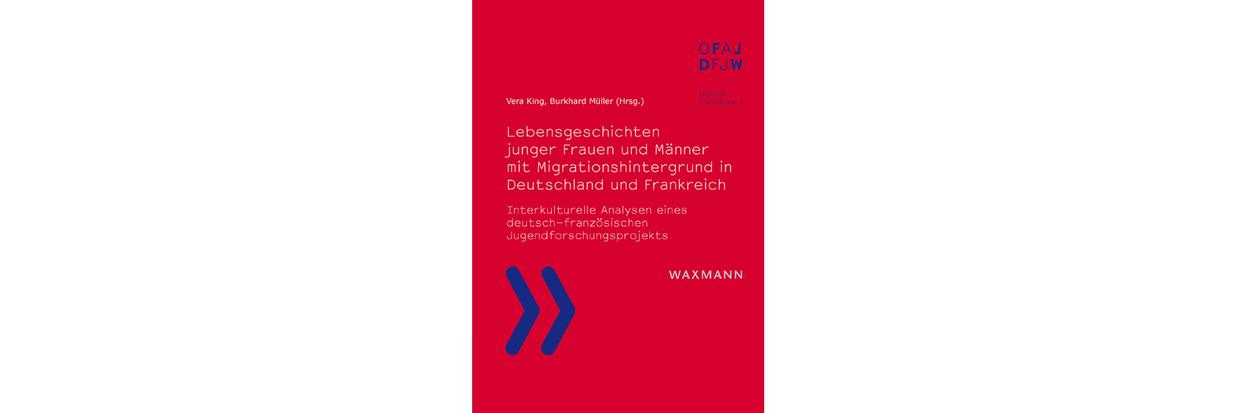 Lebensgeschichten Junger Frauen Und M Nner Mit Migrationshintergrund In Deutschland Und Frankreich