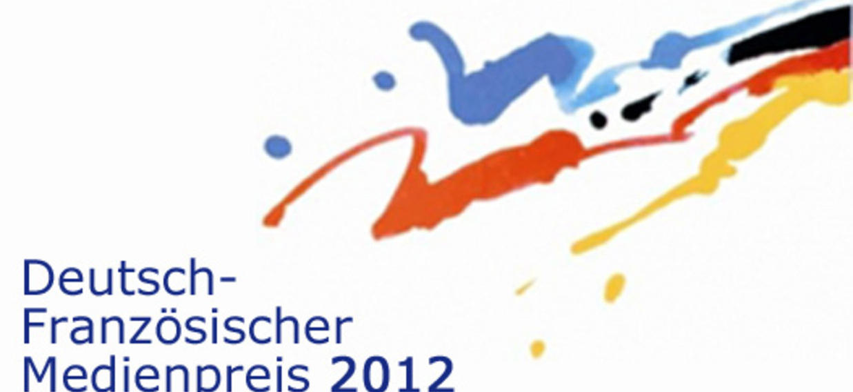 UNE Deutsch-franzoesischer Medienpreis 2012